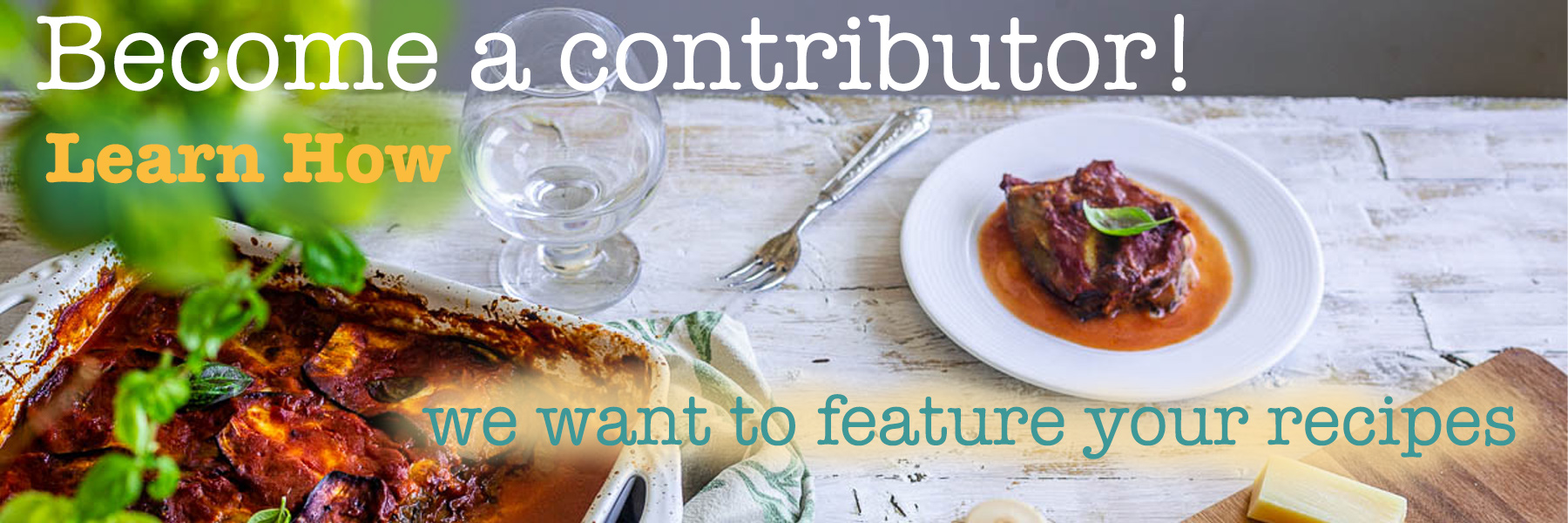 become a contributor banner with a table and a meal